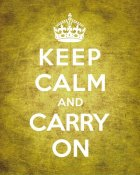 The British Ministry of Information - Keep Calm and Carry On - Vintage Yellow