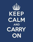 The British Ministry of Information - Keep Calm and Carry On - Blue