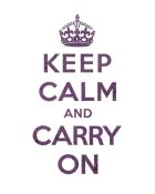 The British Ministry of Information - Keep Calm and Carry On - Texture VI