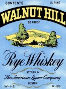 Vintage Booze Labels - Walnut Hill Rye Whiskey