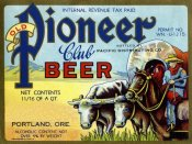Vintage Booze Labels - Old Pioneer Club Beer