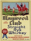 Vintage Booze Labels - Maywood Club Straight Rye Whiskey