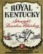 Vintage Booze Labels - Royal Kentucky Straight Bourbon Whiskey