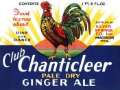 Vintage Booze Labels - Club Chanticleer Pale Dry Ginger Ale
