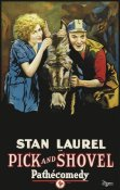 Pathecomdey - Movie Poster: Stan Laurel in Pick and Shovel