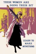 Unknown - These Women Are Doing Their Bit: Learn to Make Munitions