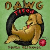 Janet Kruskamp - Dawg Tired
