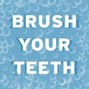 BG.Studio - Bathroom Signs - Bubbles - Brush Your Teeth