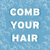 BG.Studio - Bathroom Signs - Bubbles - Comb Your Hair