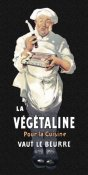 Advertisement - Cooks: La Vegetaline - Pour la Cuisine