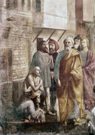 Masaccio - St. Peter Healing The Sick With His Shadow