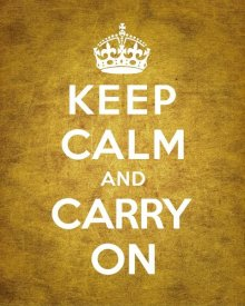 The British Ministry of Information - Keep Calm and Carry On - Vintage Orange