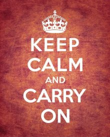 The British Ministry of Information - Keep Calm and Carry On - Vintage Red