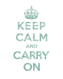 The British Ministry of Information - Keep Calm and Carry On - Texture V