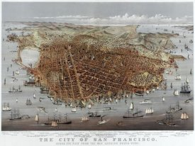 Currier and Ives - The City of San Francisco; Bird's Eye View from the Bay Looking South-West