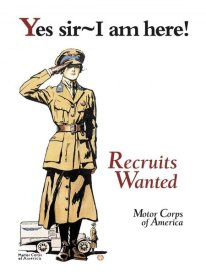 Edward Penfield - Recruits Wanted: Motor Corps of America