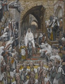 James Tissot - The Procession in the Streets of Jerusalem, The Life of Our Lord Jesus Christ, 1886-1894