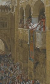 James Tissot - Behold the Man, The Life of Our Lord Jesus Christ, 1886-1894