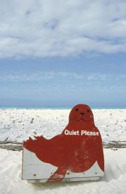 Tui De Roy - Hawaiian Monk Seal sign 'Quiet please, Monk Seal breeding grounds', Midway Atoll