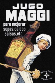 Advertisement - Cooks: Jugo Maggi