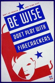 Vera Bock - Be wise do not play with firecrackers