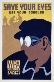 WPA - Save your eyes - use your goggles