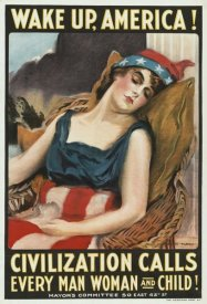 James Montgomery Flagg - Wake up America! Civilization calls every man, woman and child!, 1917