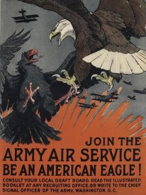 Charles Livingston Bull - Join the Army Air Service, Be an American Eagle, ca. 1917
