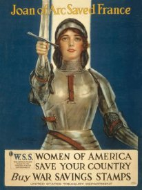 Haskell Coffin - Joan of Arc Saved France--Women of America, Save Your Country, 1918