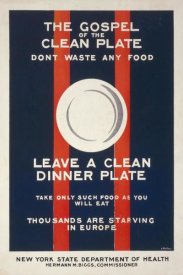 L. Mallory - The Gospel of the Clean Plate, Don't Waste Any Food, 1917