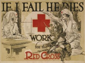 Arthur G. McCoy - If I fail he dies. Work for the Red Cross, ca. 1918