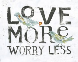 Kellie Day - Love More Worry Less